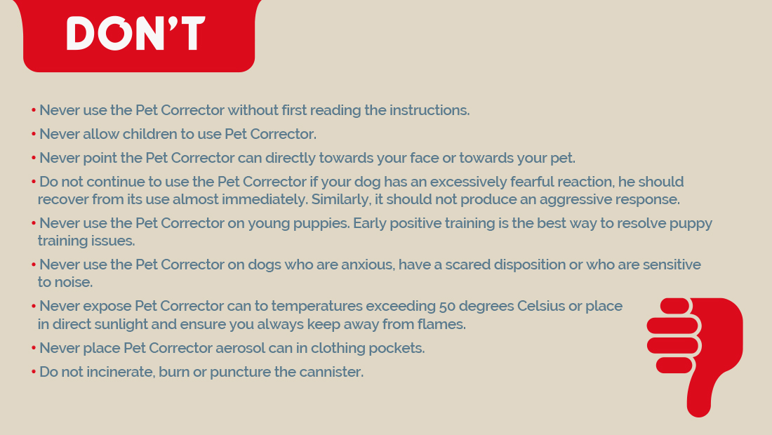 A guide for the incorrect way to use Pet Corrector